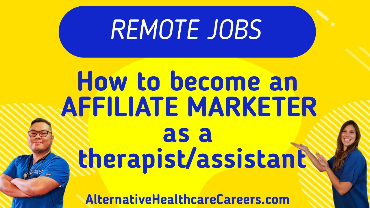How to become an Affiliate Marketer As a Therapist
