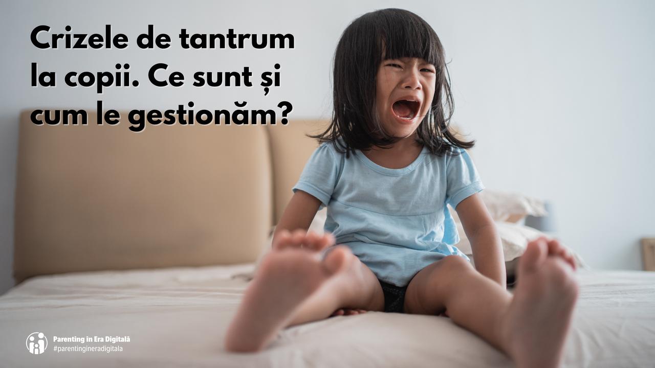 Crizele de tantrum la copii
