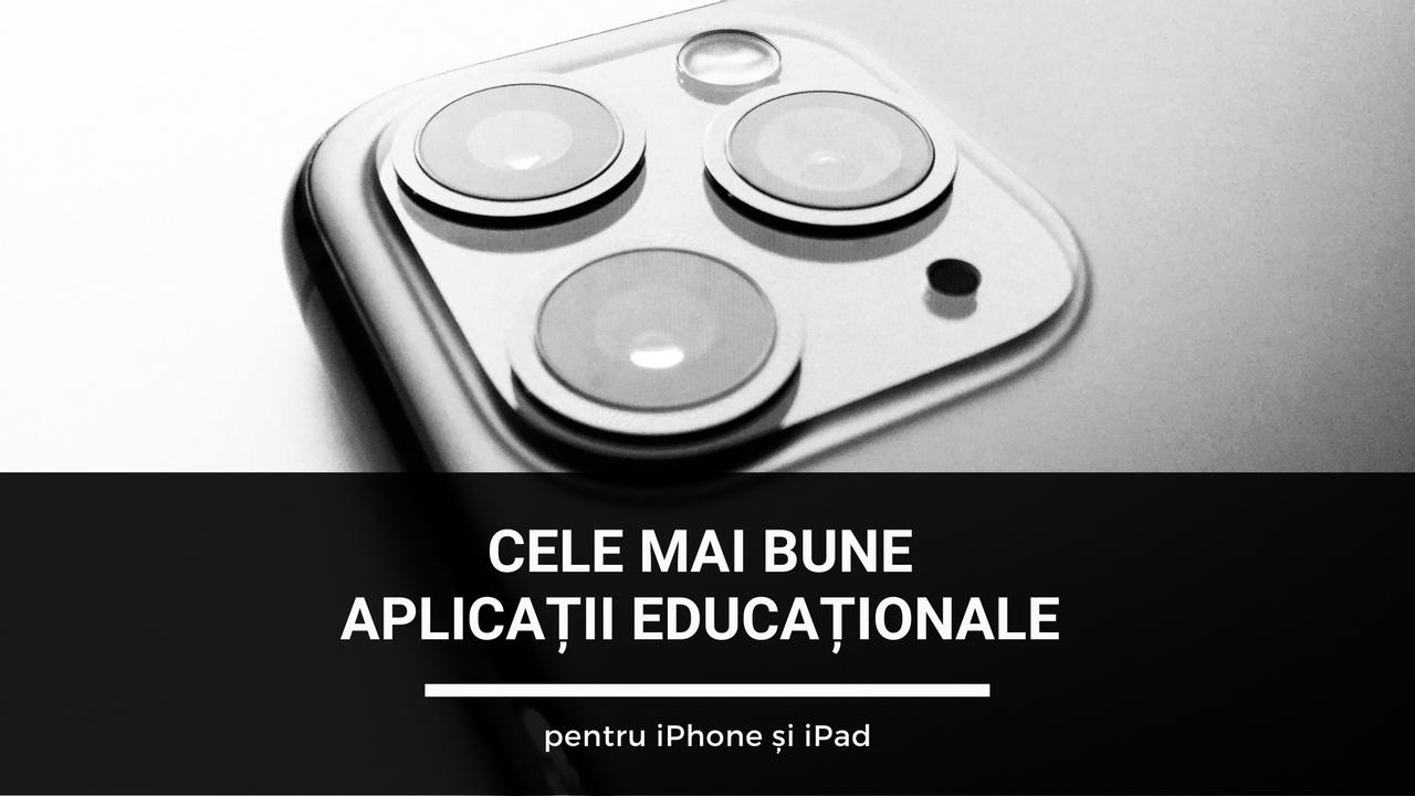 Cele mai bune aplicații educaționale pentru iOS