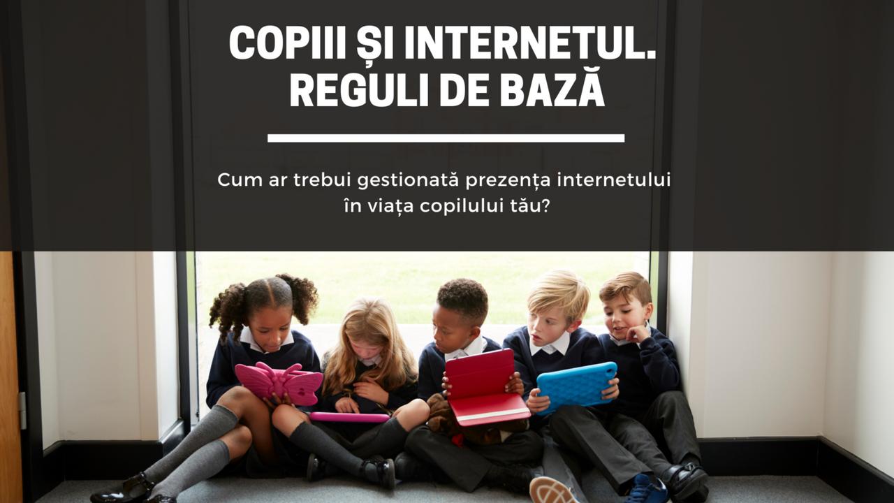 Copiii și Internetul. Reguli de bază Save