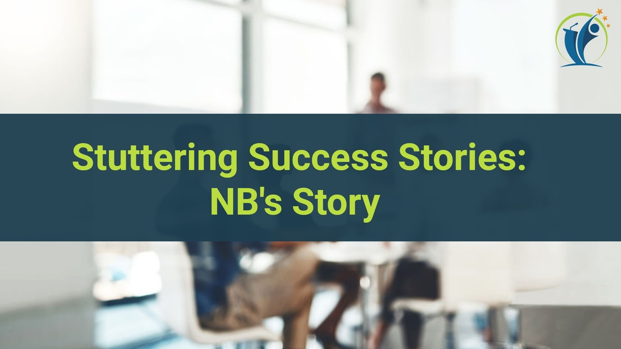 Stuttering Success Story: NB's Story