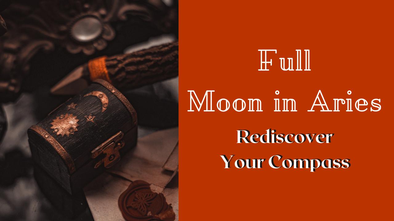 Full Moon in Aries October Energy Update