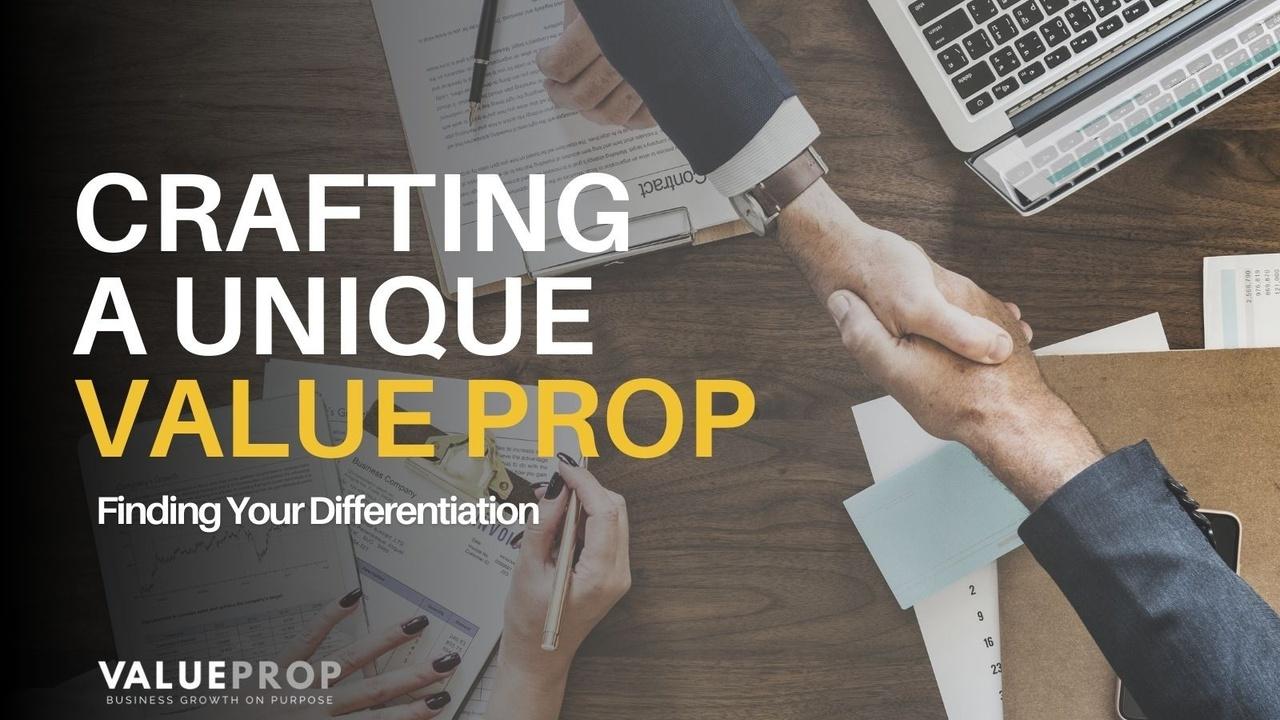 crafting a unique value proposition