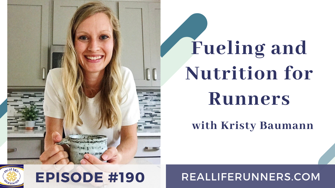 Fueling and Nutrition for Runners with Kristy Baumann