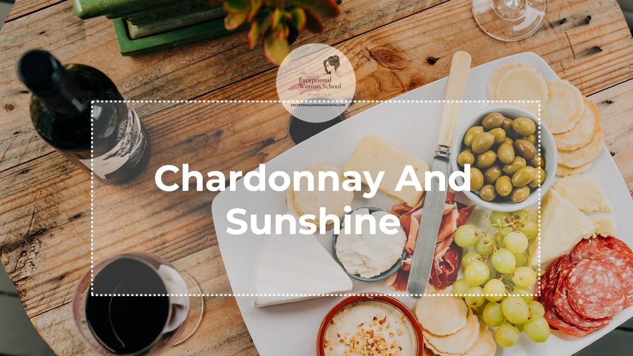Chardonnay And Sunshine