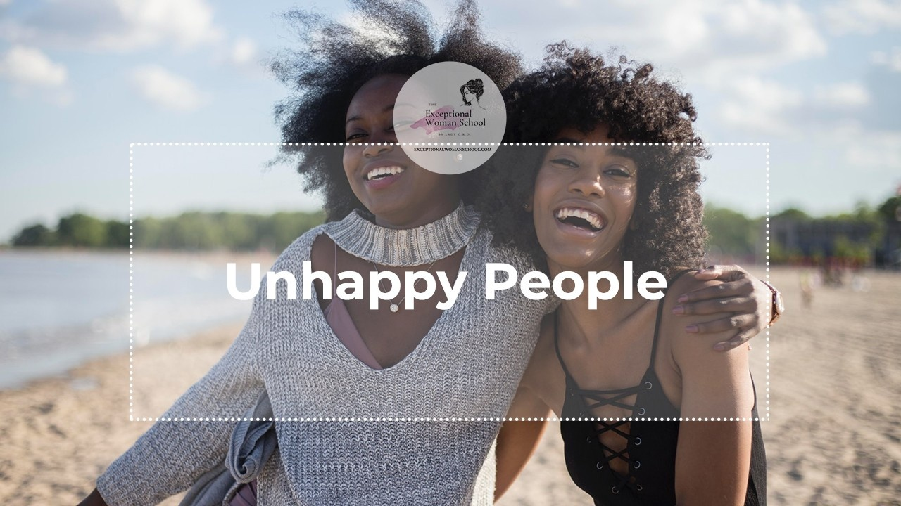 Unhappy People Will Find the Right People in the New Reality