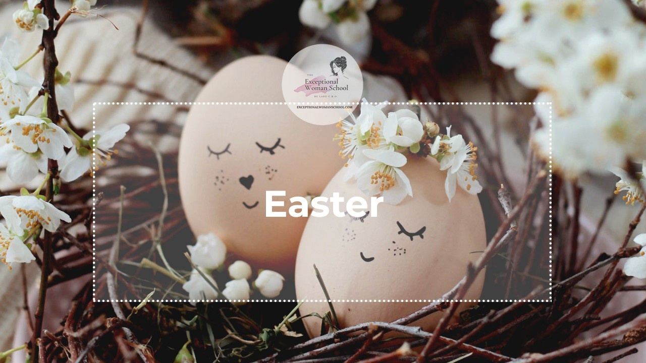 Happy Easter: The Season of Life