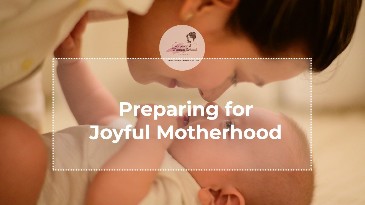 How You Can Prepare for Joyful Motherhood?