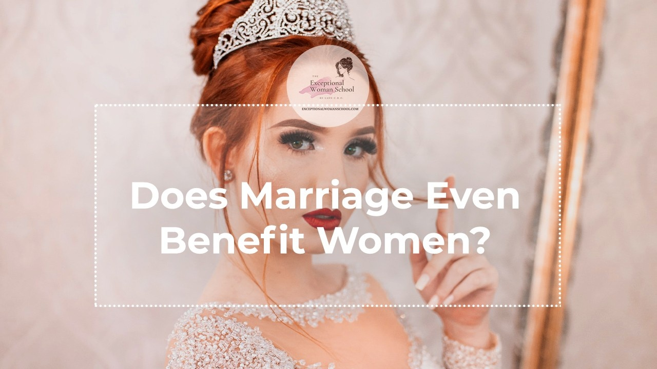 A True Story: Does Marriage Even Benefit Women?