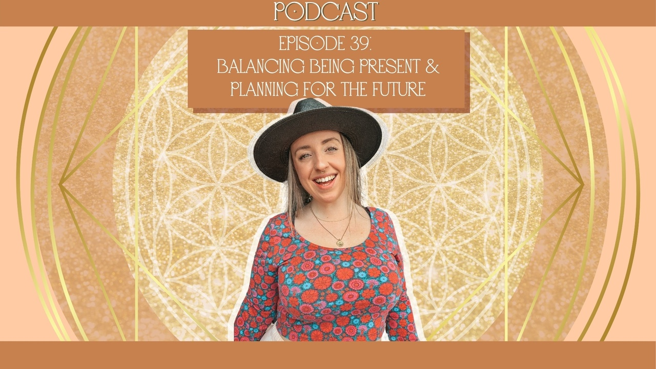 Balancing being present & planning for the future
