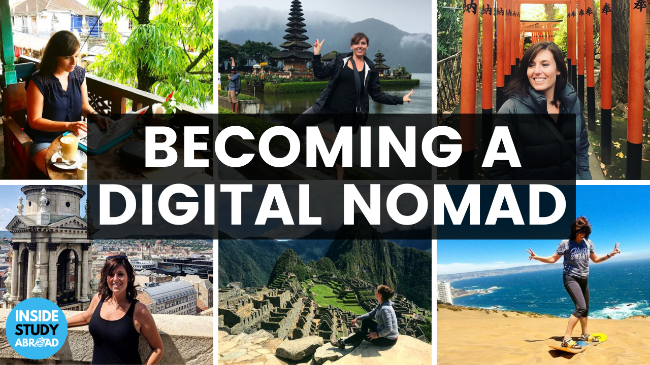 Becoming Digital Nomad - Brooke Roberts - Inside Study Abroad