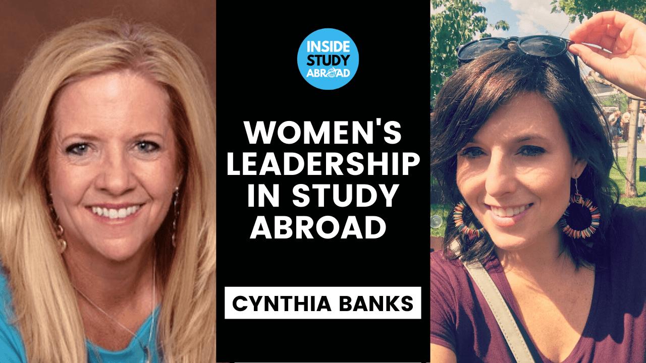 Entrepreneurship, Women's Leadership International Education - Cynthia Banks - Inside Study Abroad