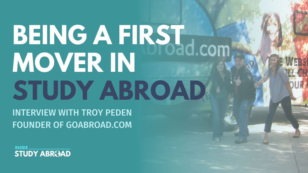 First Mover Study Abroad - Troy Peden - Inside Study Abroad