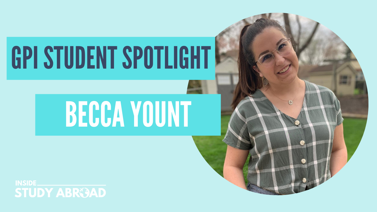 Becca Yount - Global Pro Institute Student Spotlight - Inside Study Abroad