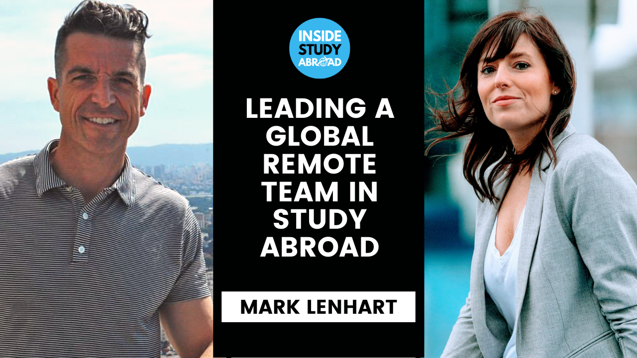 Global Remote Team, Technology in Programs Abroad - Mark Lenhart  - Inside Study Abroad