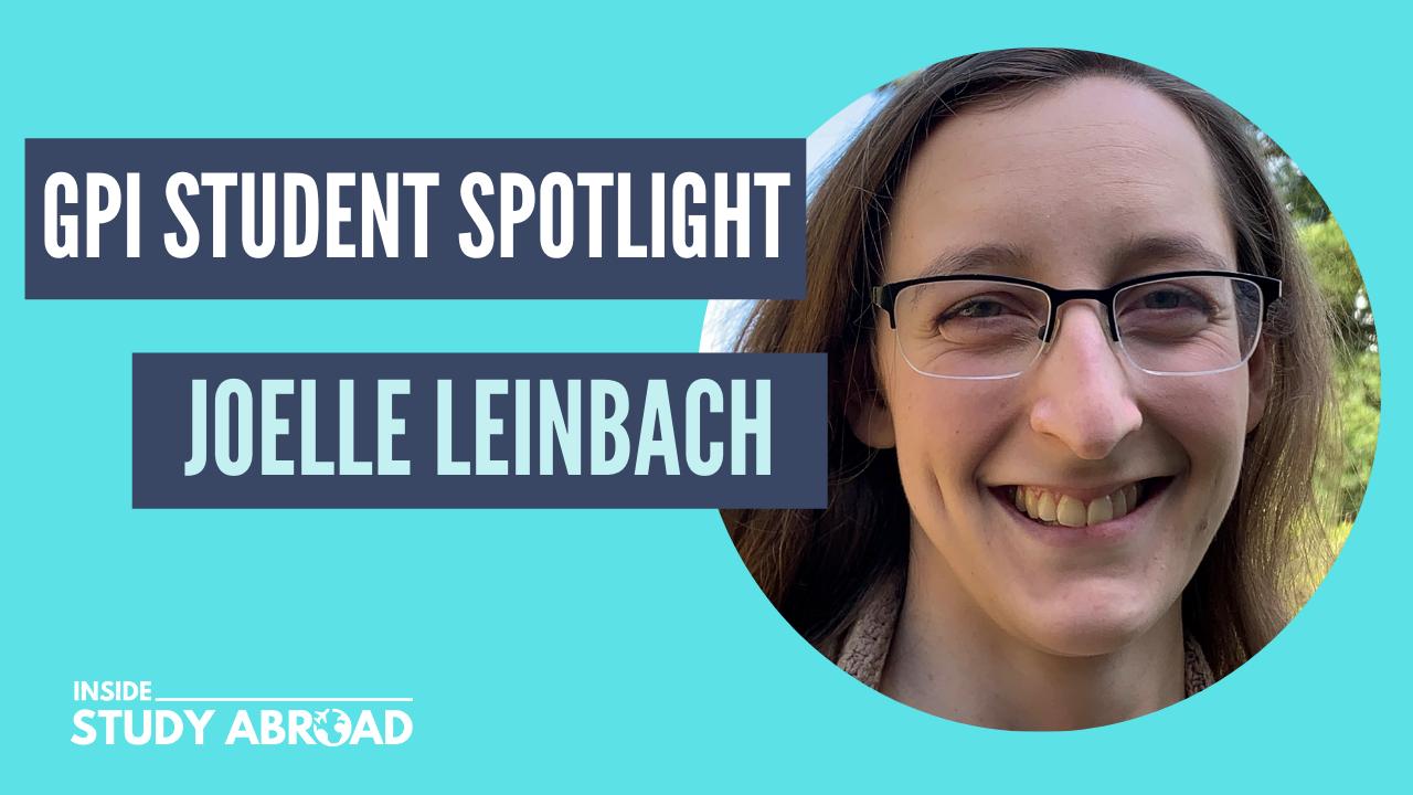 Joelle Leinbach - Global Pro Institute Student Spotlight - Inside Study Abroad