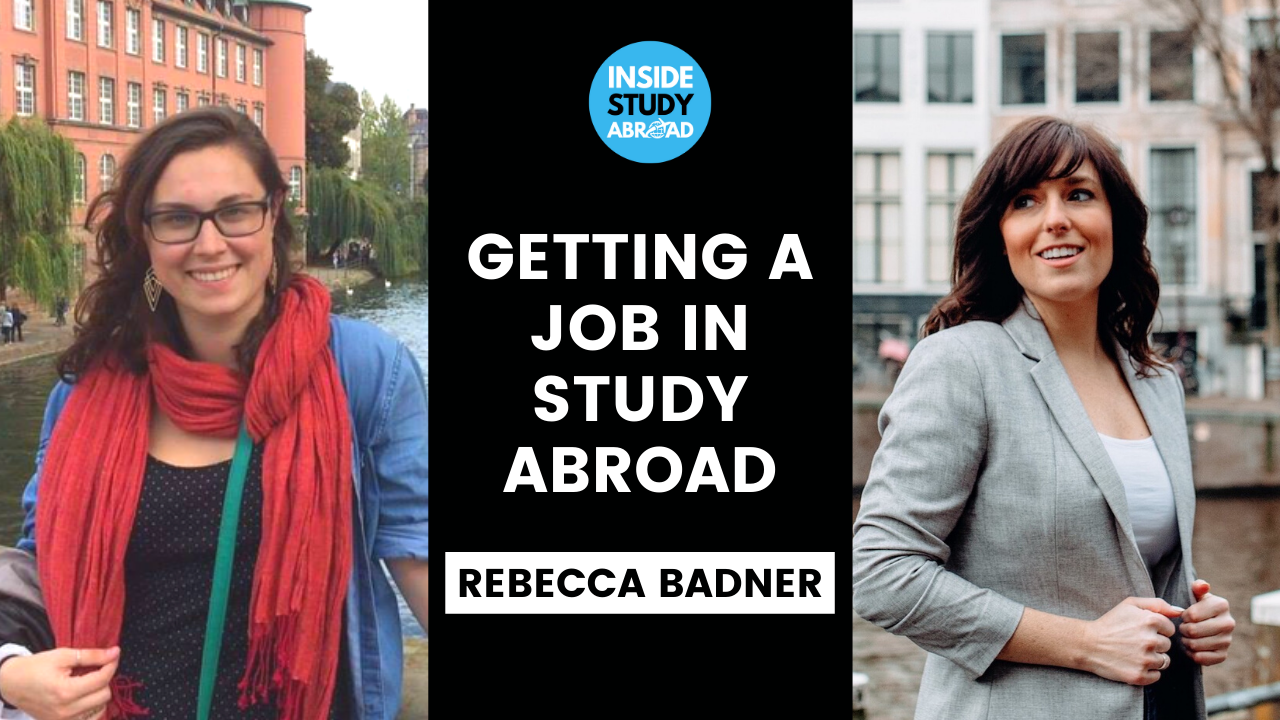 Job in Study Abroad - Rebecca Badner - Inside Study Abroad