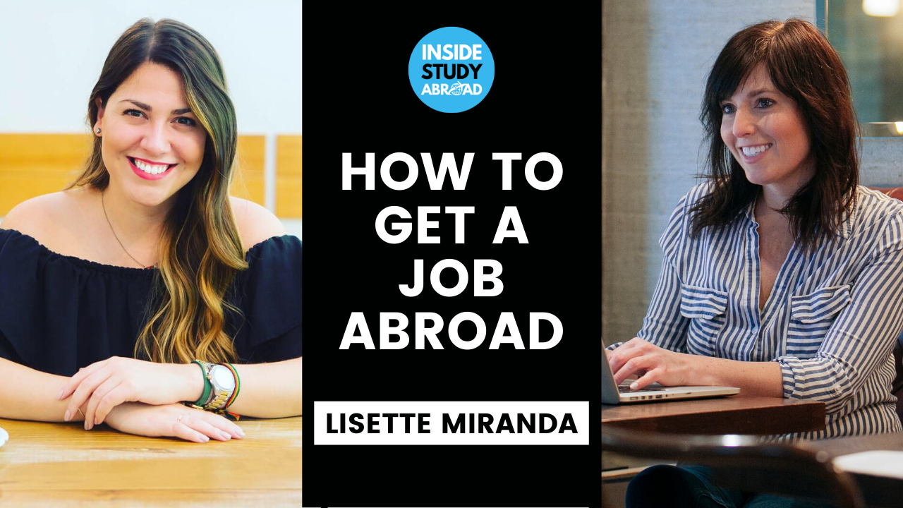 How to Get a Job Abroad and Start a Company in Study Abroad - Lisette Miranda - Inside Study Abroad