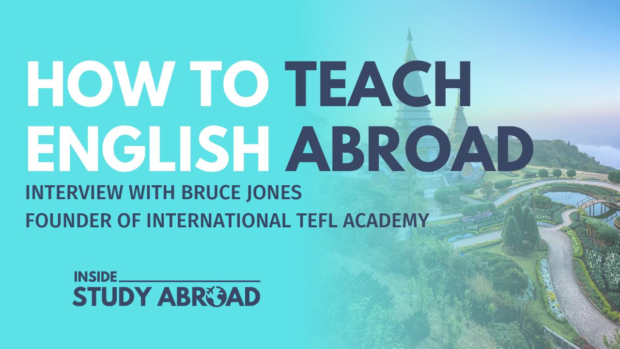 Teach English Abroad - Bruce Jones - Inside Study Abroad