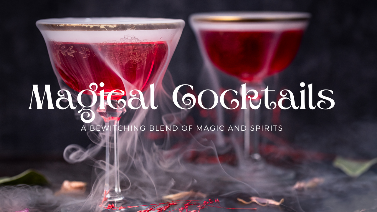 Magical Cocktails