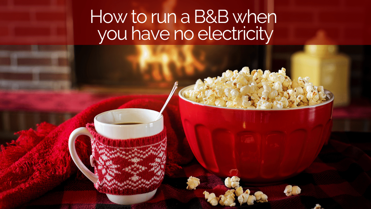 How to run a bed & breakfast with no electricity | Cosy open fire with popcorn and hot chocolate in a cosy festive mug