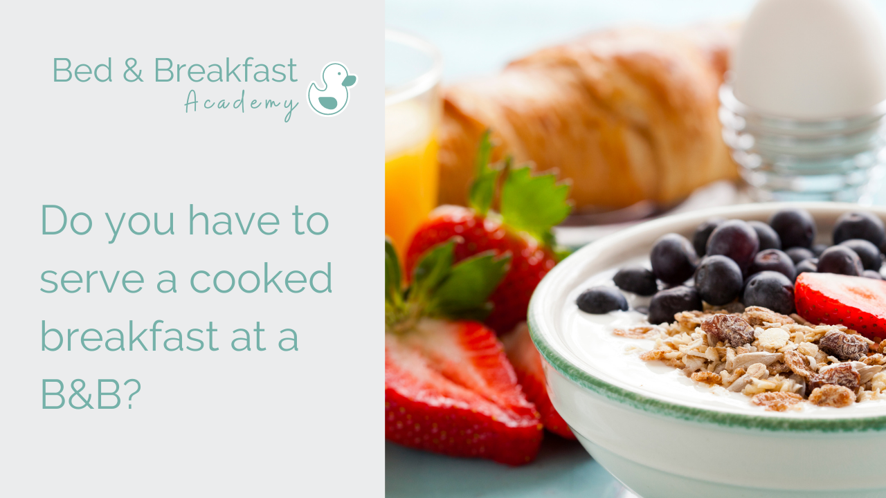 Do you have to serve cooked breakfast at a B&B | Bowl of yoghurt with fruit and granola | How to run a bed and breakfast