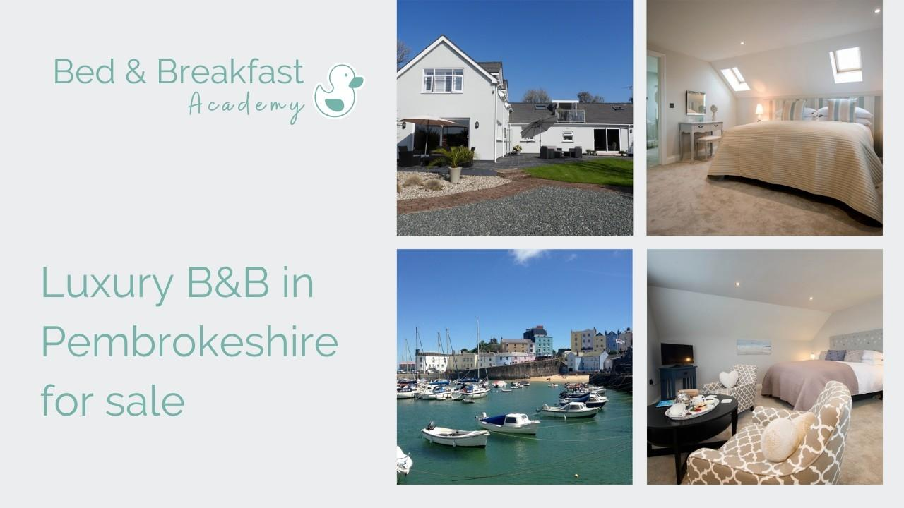 Luxury B&B in Pembrokeshire for sale