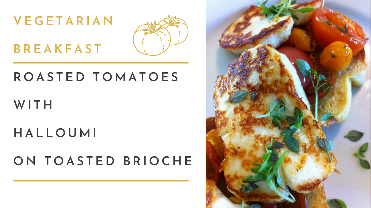ROASTED TOMATOES WITH HALLOUMI ON BRIOCHE SPRINKLED WITH BASIL