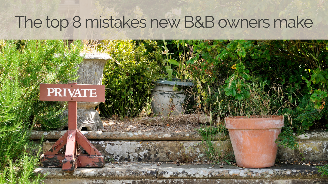 The top 9 mistakes new Bed and Breakfast Owners Make | Wooden private sign in summer garden