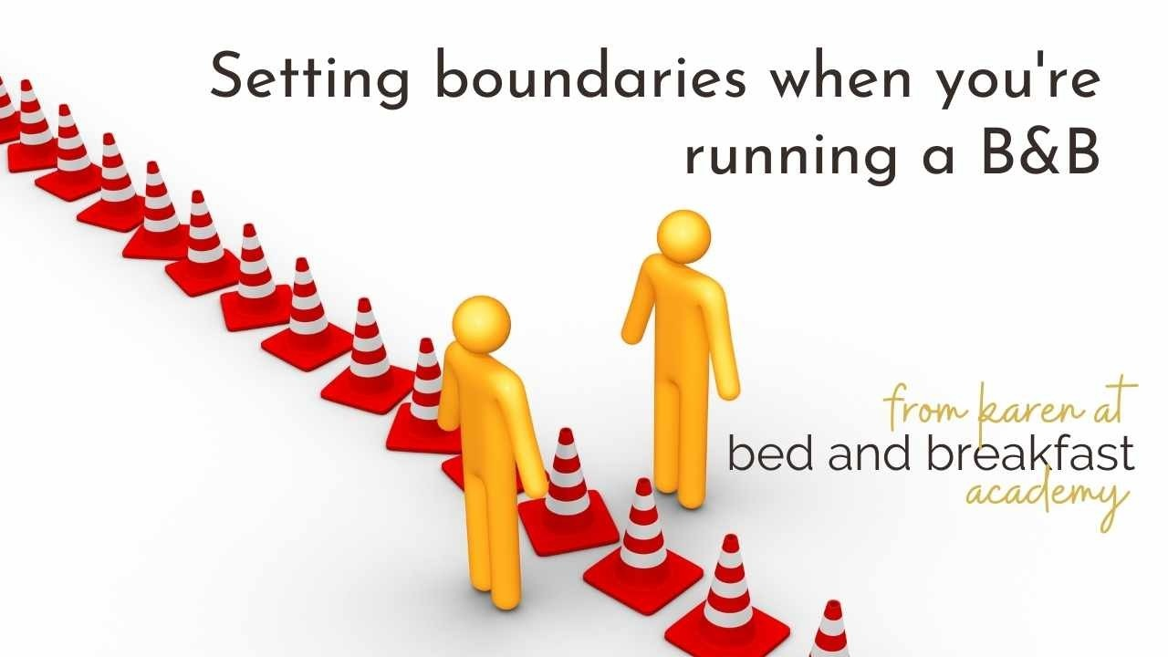 setting boundaries when you're running a B&B - 2 plastic yellow figures either side of a line of red cones