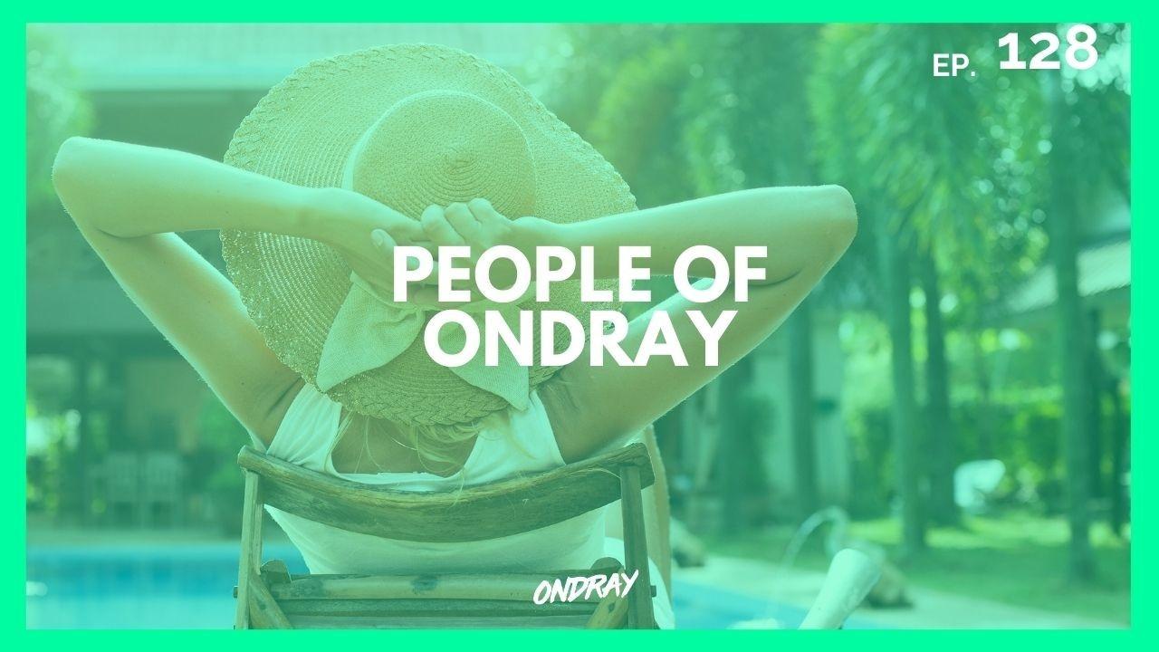 PEOPLE OF ONDRAY 128