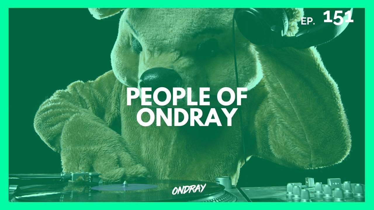 PEOPLE OF ONDRAY 151