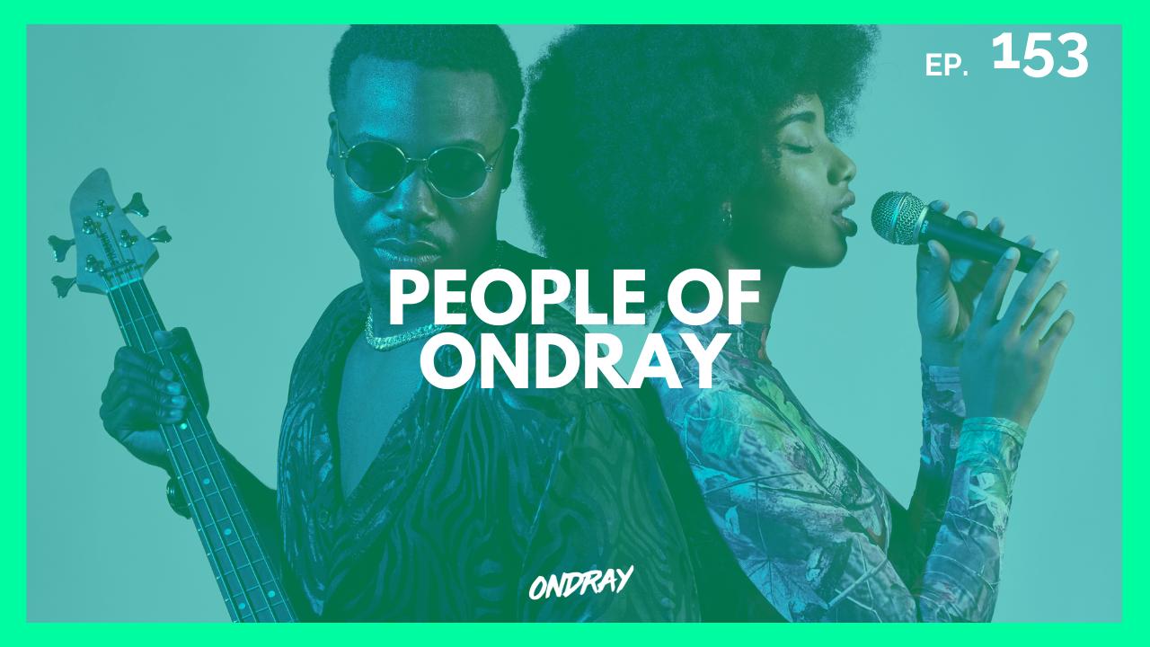 PEOPLE OF ONDRAY 153