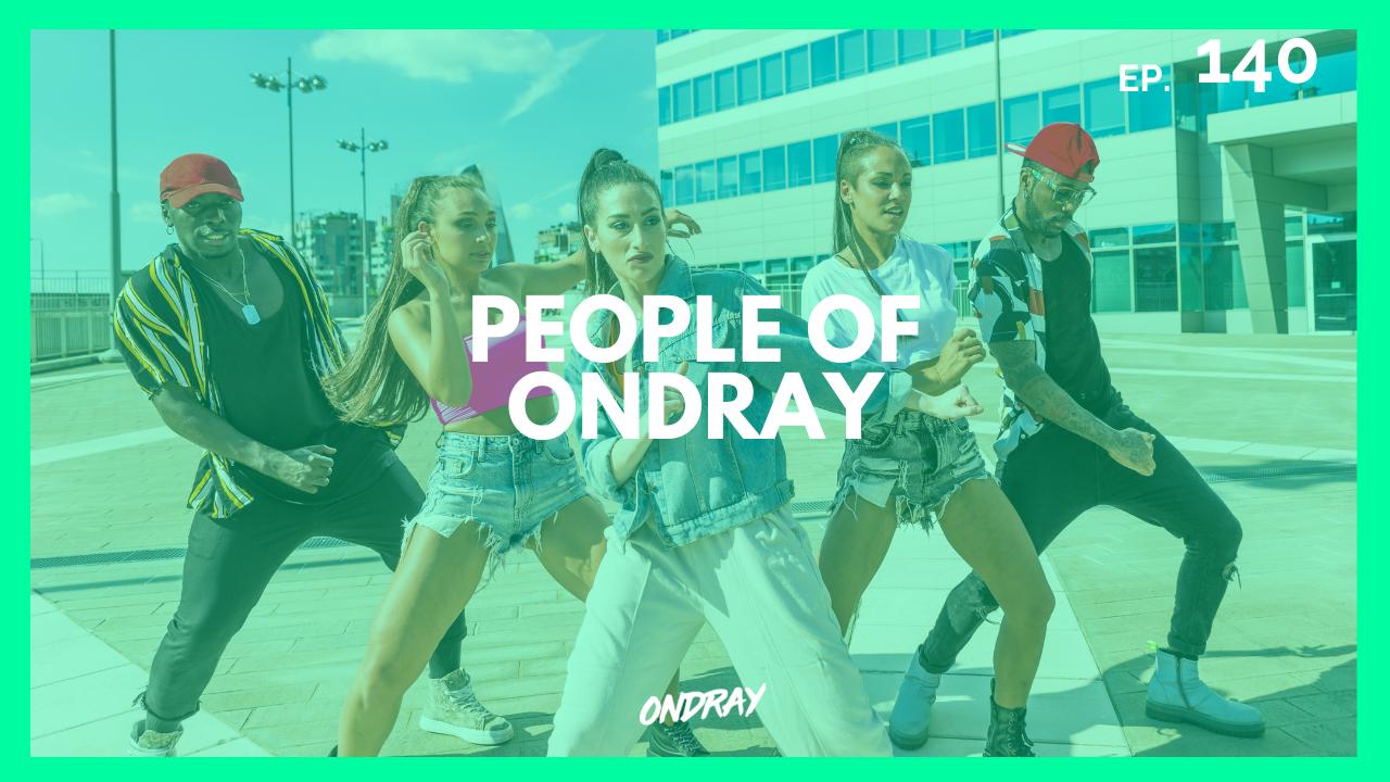 PEOPLE OF ONDRAY 140