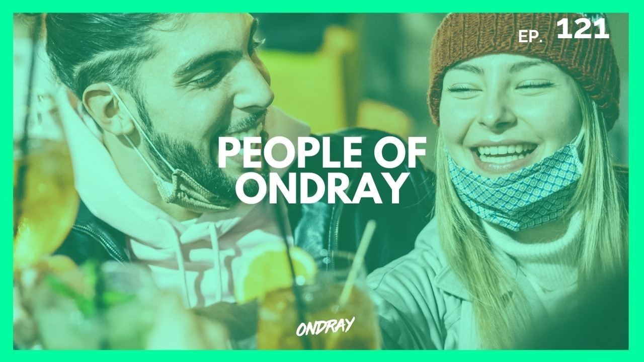 PEOPLE OF ONDRAY 121 - house music podcast