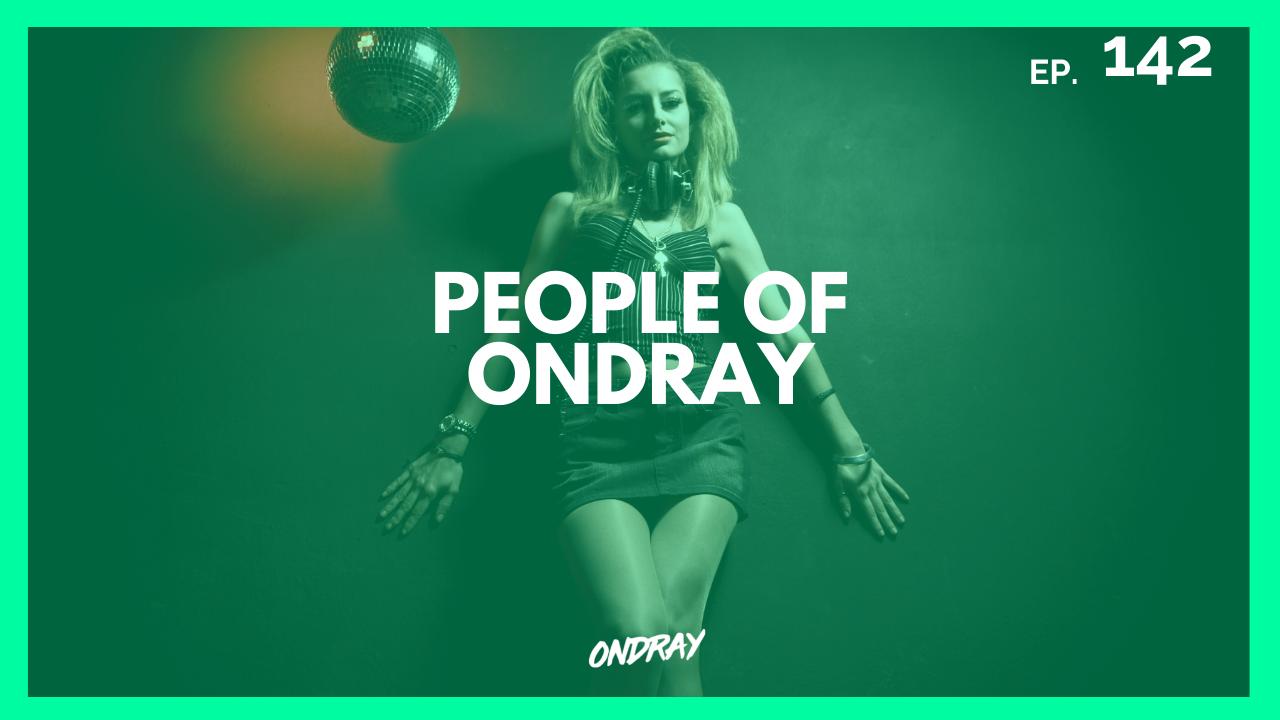 PEOPLE OF ONDRAY 142