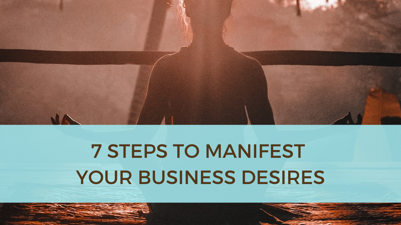 Manifest Your Business Desires
