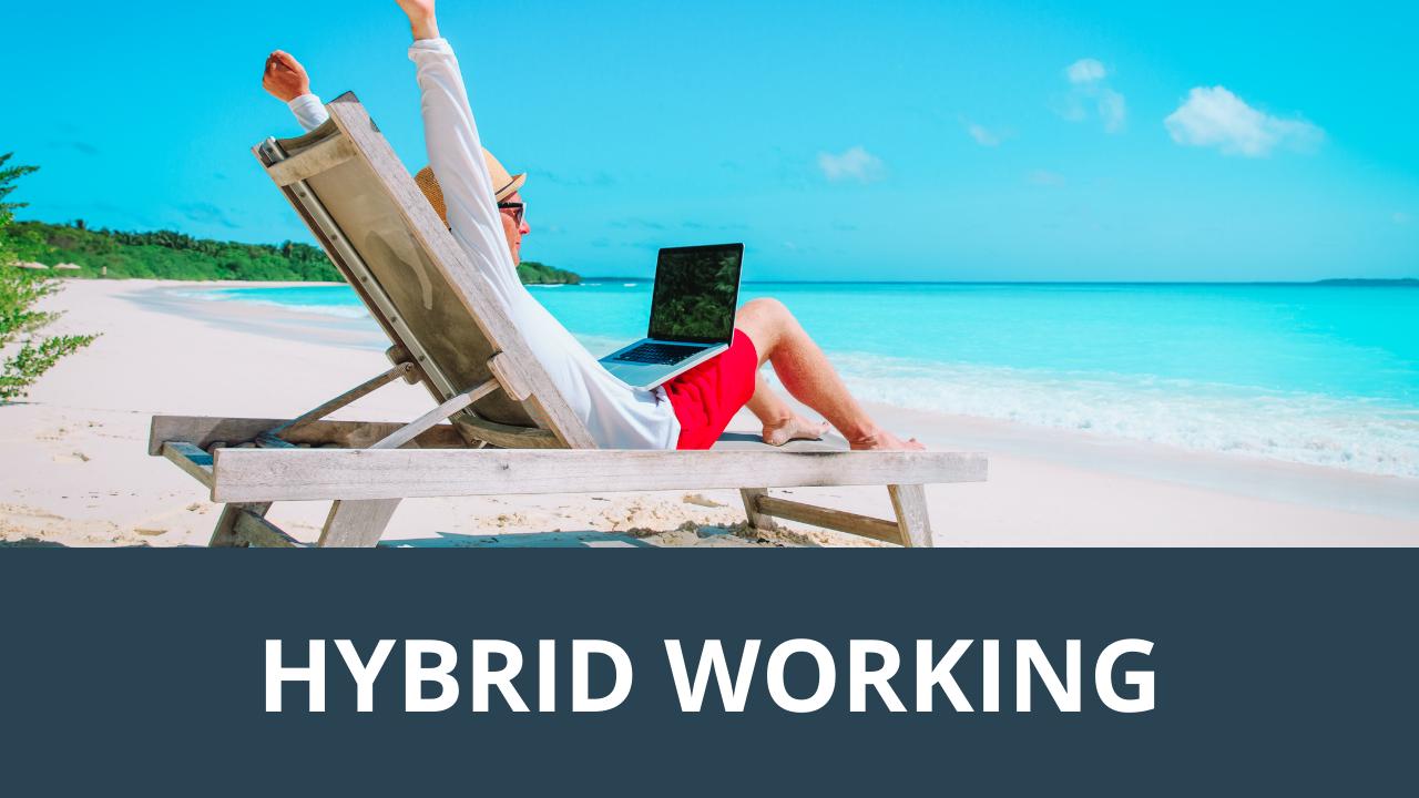 Hybrid Working Blog