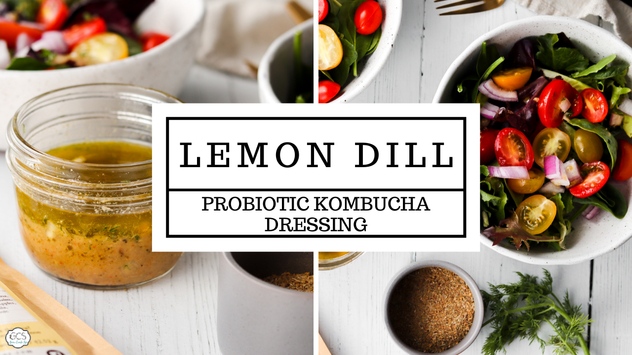 Lemon Dill Probiotic Salad dressing with non fizzy kombucha, flat kombucha recipe