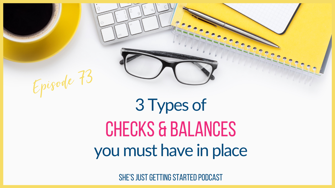 She's Just Getting Started Podcast - Kimberly Brock - Checks & Balances E73