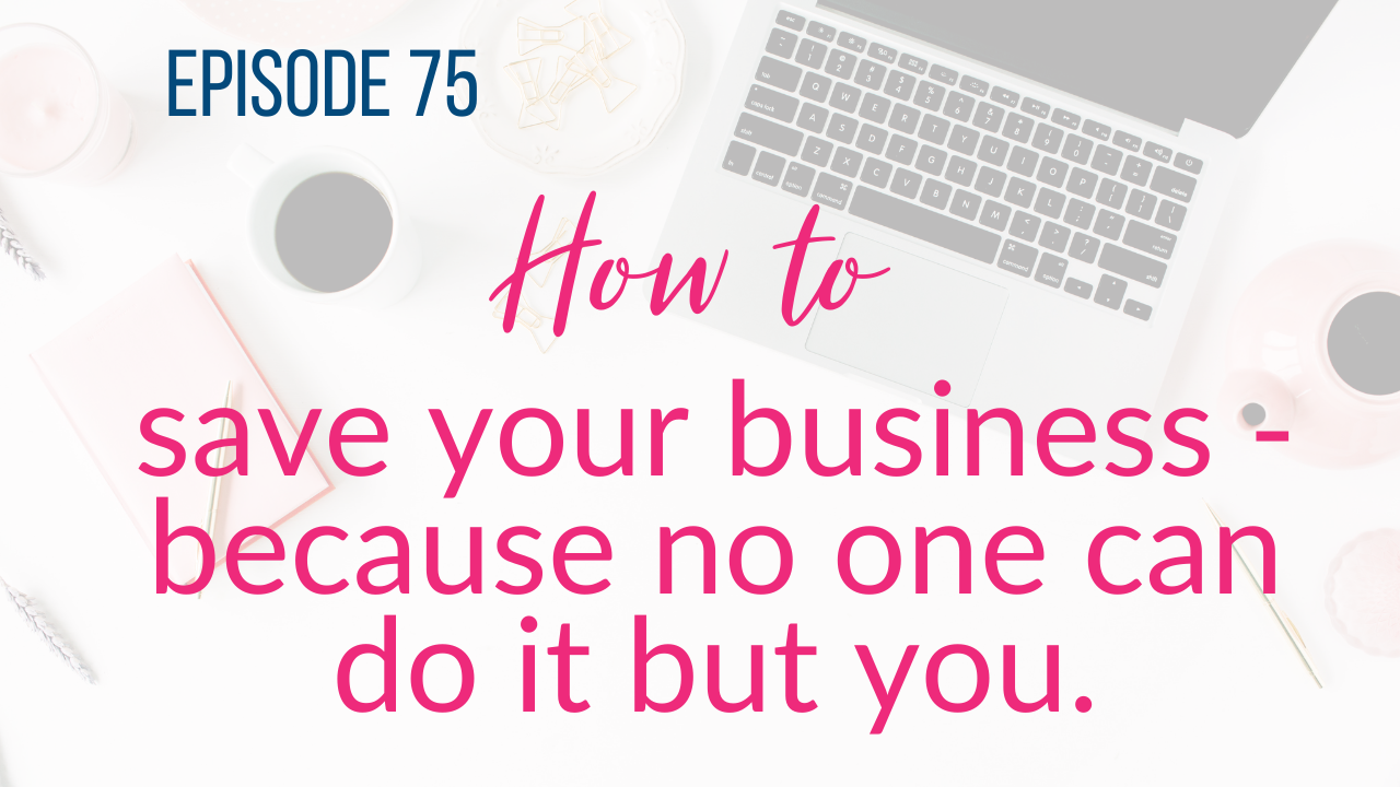 She's Just Getting Started - Episode 75 - How to save your new business