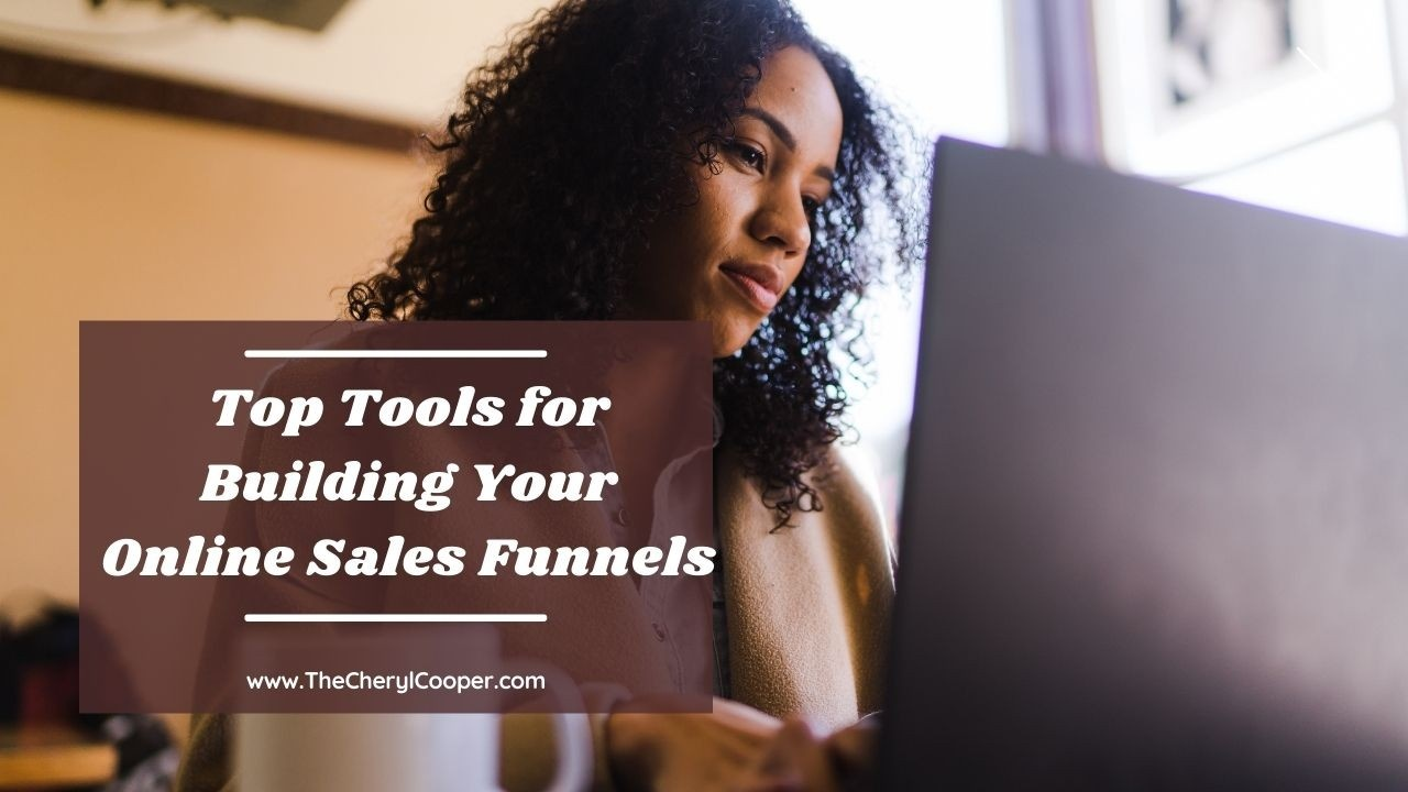 Top Tools for Building Your Online Sales Funnel