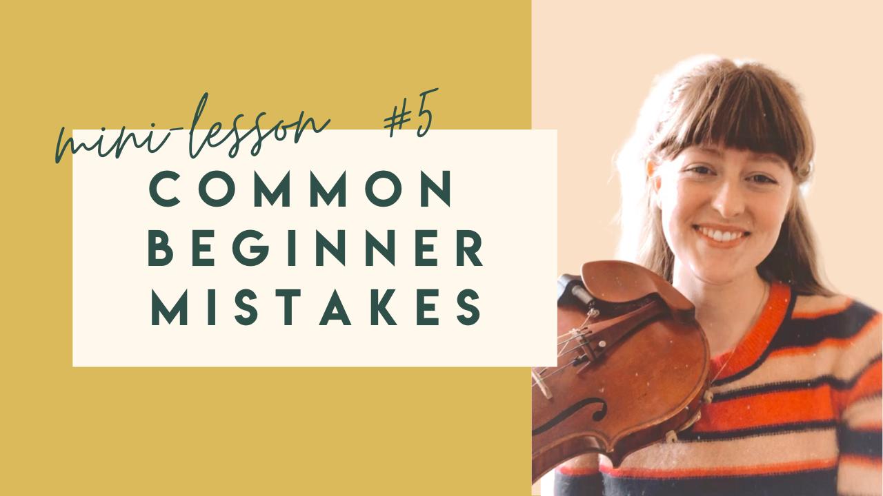 common beginner violin mistakes video