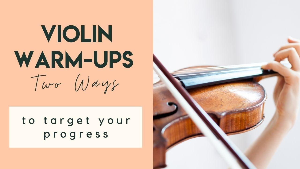 Violin Warm Ups Two Ways
