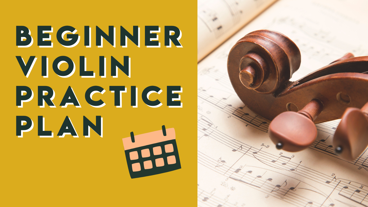 Beginner Violin Practice Plan