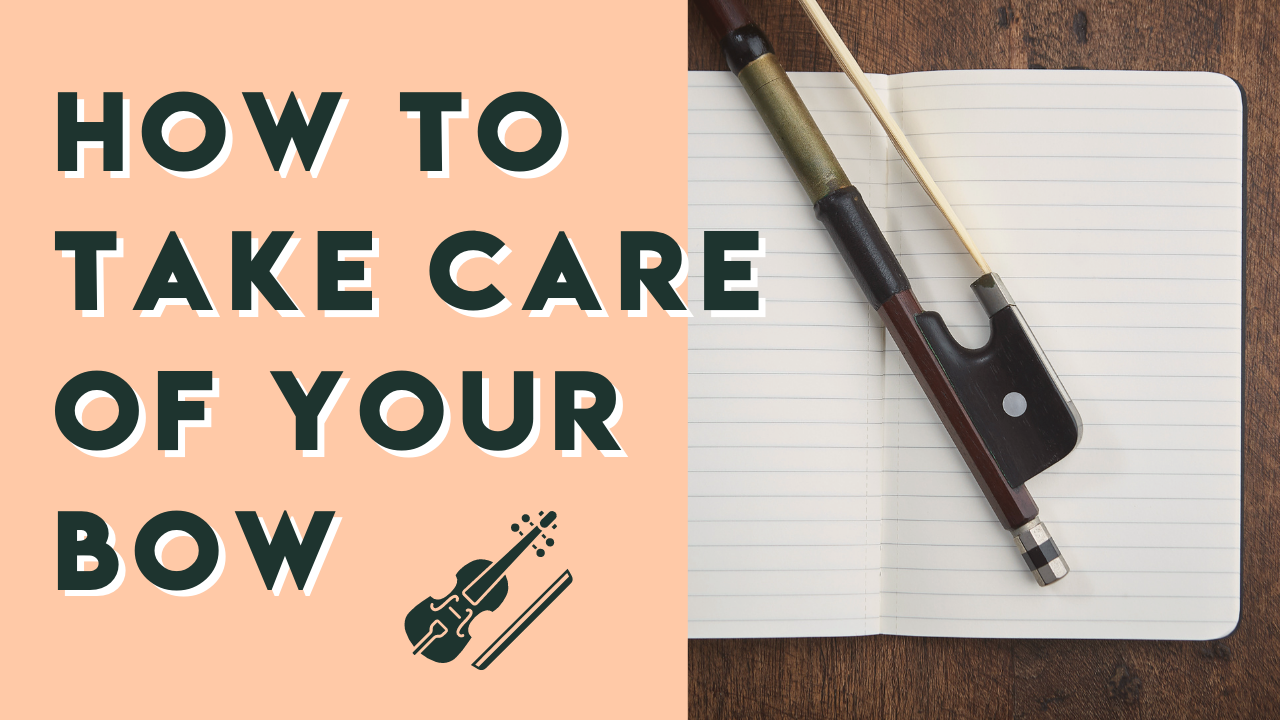 How to take care of your violin bow