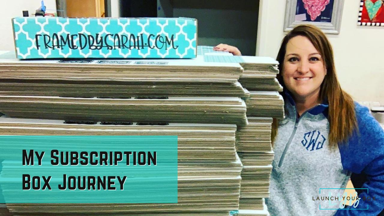 My Subscription Box Journey