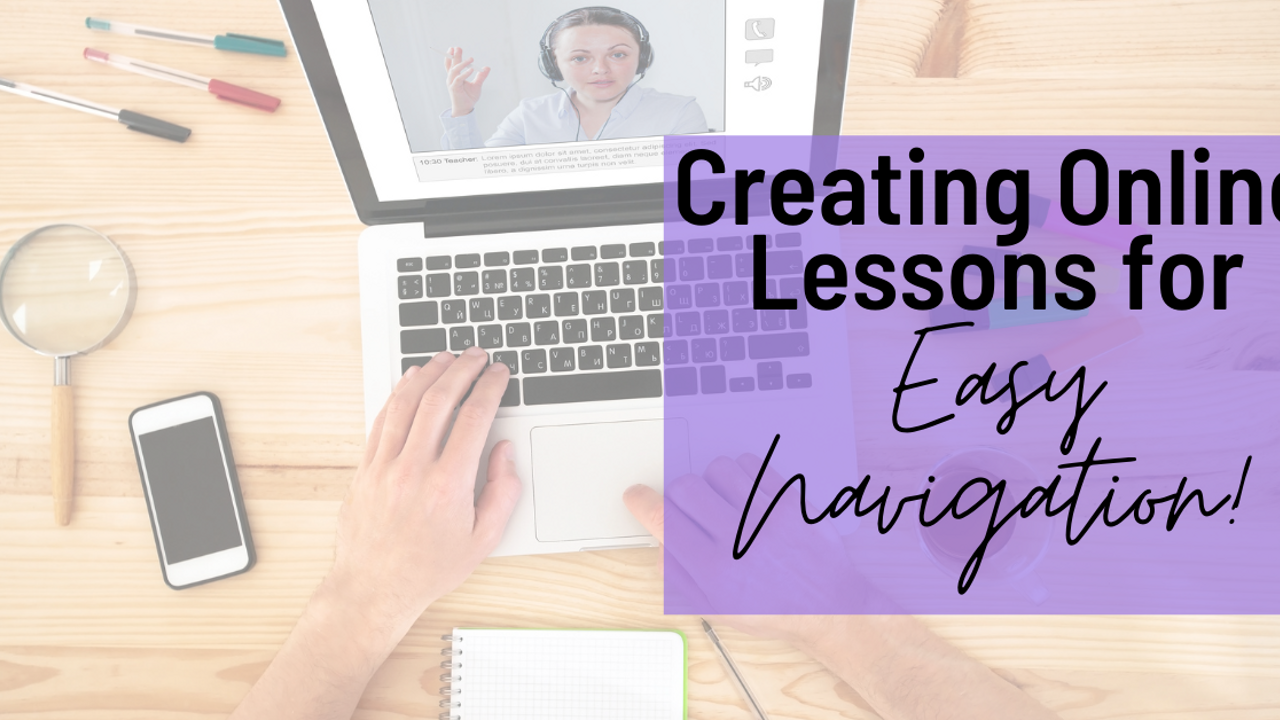 Creating Online Lessons for Easy Navigation