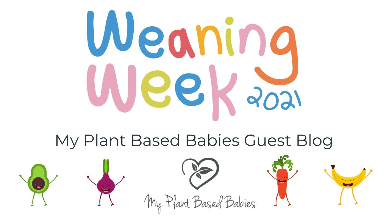 Weaning Week 2021 Logo, My Plant Based Babies Guest Blog and fun vegetables