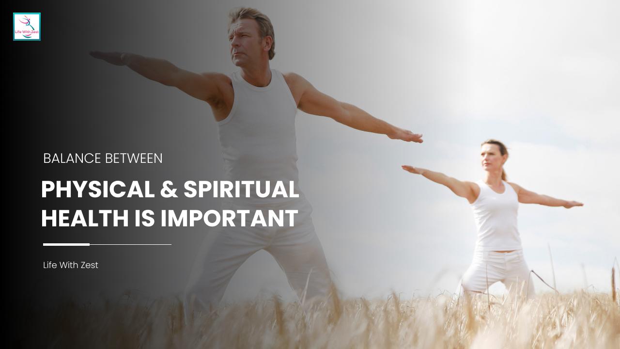 Physical Spiritual Health Importance